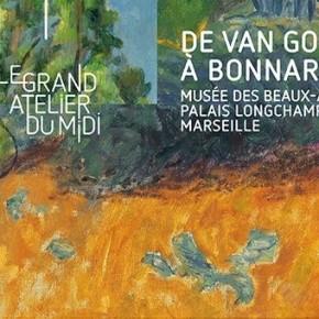 Le Grand Atelier du Midi, De Van Gogh a Bonnard